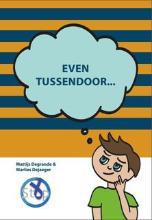 Even tussendoor
